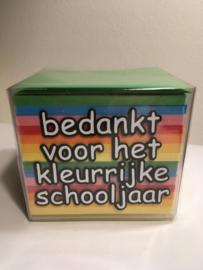 Bedankt voor het kleurrijke schooljaar , kubus memoblaadjes (DL)
