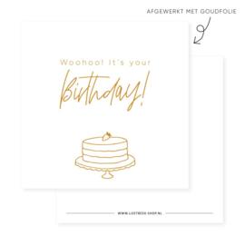 Minikaartje woohoo it's you'r birthday!