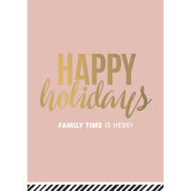 Ansichtkaart Happy holidays family time is here!