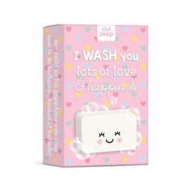 I WASH you lots of love & happiness,  gekleurd roze (DL)