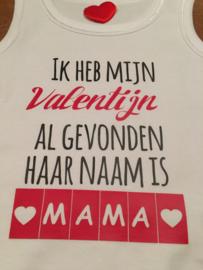 Valentijn romper ; ik heb mijn Valentijn al gevonden haar naam is mama / zijn naam is papa