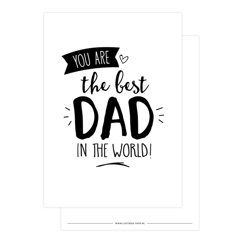 Kaart You are the best dad in the world!