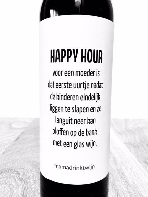 zelfklevend wijnetiket happy hour  voor een moeder  + ansichtkaart wijnen! Mama Drinkt Wijn