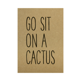 Kraft poster -  Go sit on a cactus