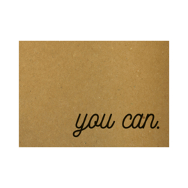 Ansichtkaart - You can.