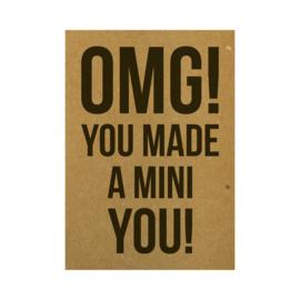 Ansichtkaart - OMG! You made a mini you!