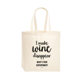 Premium tas - I make wine disappear. What's your superpower?