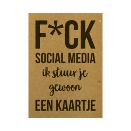 Ansichtkaart - F*CK social media ik stuur je gewoon een kaartje