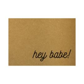 Ansichtkaart - Hey babe!