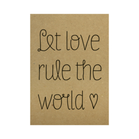 Kraft poster - Let love rule the world