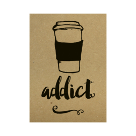 Kraft poster -  Coffee addict