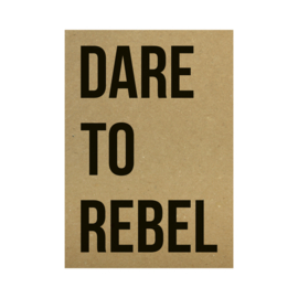 Kraft poster - Dare to rebel