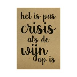 Kraft poster -  Het is pas crisis als de wijn op is