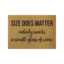 Ansichtkaart - Size does matter nobody wants a small glass of wine