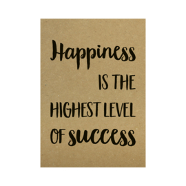 Kraft poster - Happiness is the highest level of succes