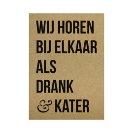 Kraft poster -  Wij horen bij elkaar drank & kater