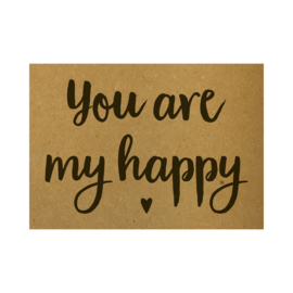 Ansichtkaart - You are my happy