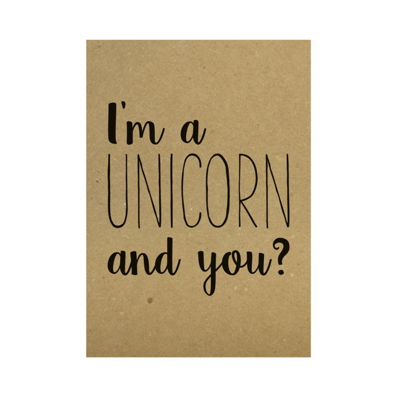 Kraft poster - I'm a unicorn and you?