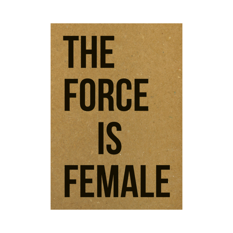 Ansichtkaart - The force is female