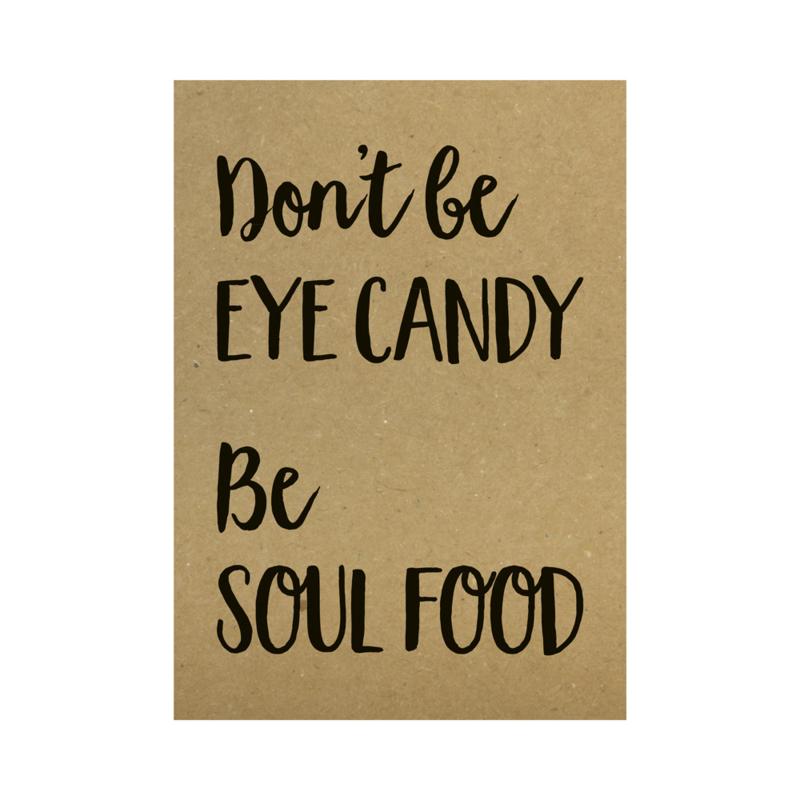 Kraft poster -  Don't be eye candy be soul food