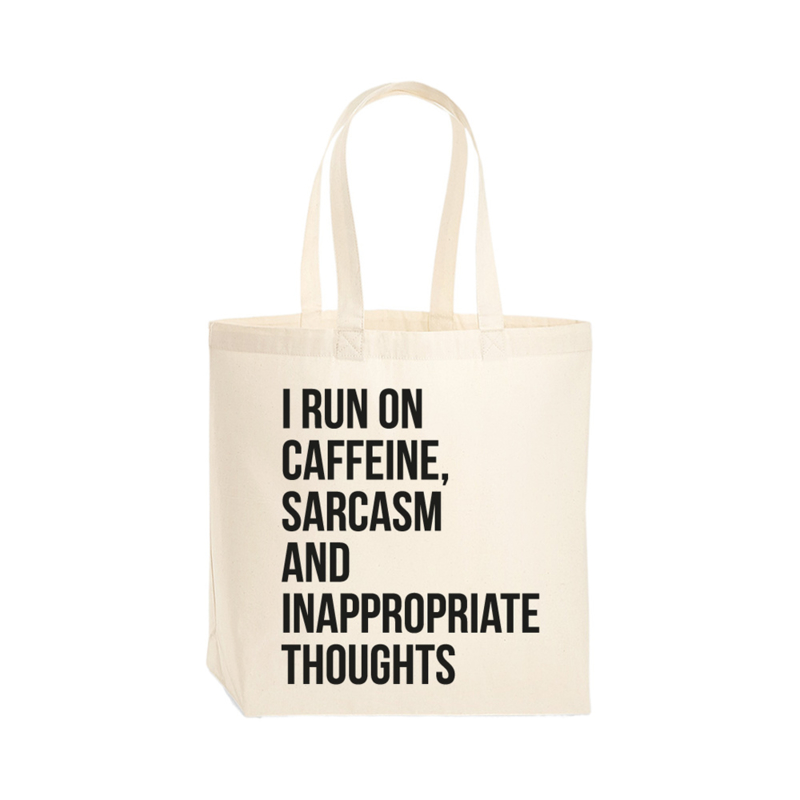 Premium tas - I run on caffeine, sarcasm and inappropriate thoughts