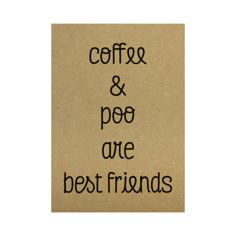 Kraft poster -  Coffee and poo are best friends