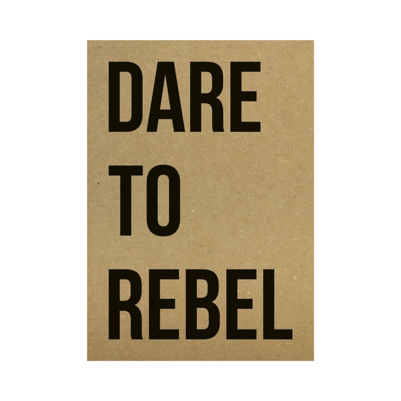 Kraft poster - Dare to rebel