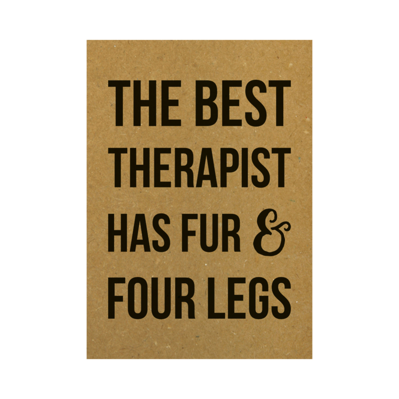 Ansichtkaart - The best therapist has fur & four legs