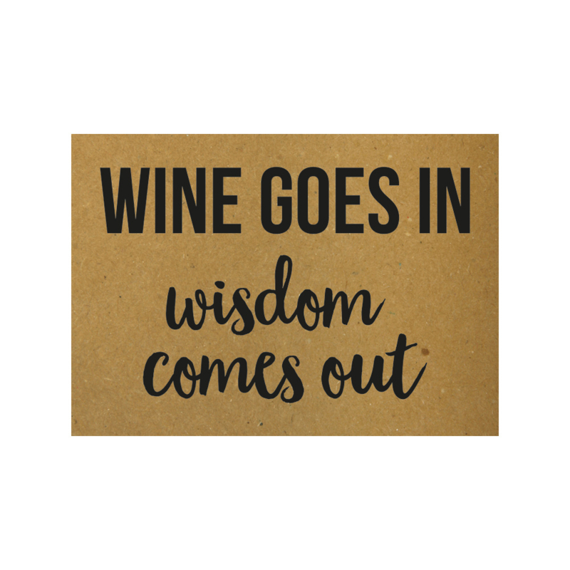 Ansichtkaart - Wine goes in wisdom comes out