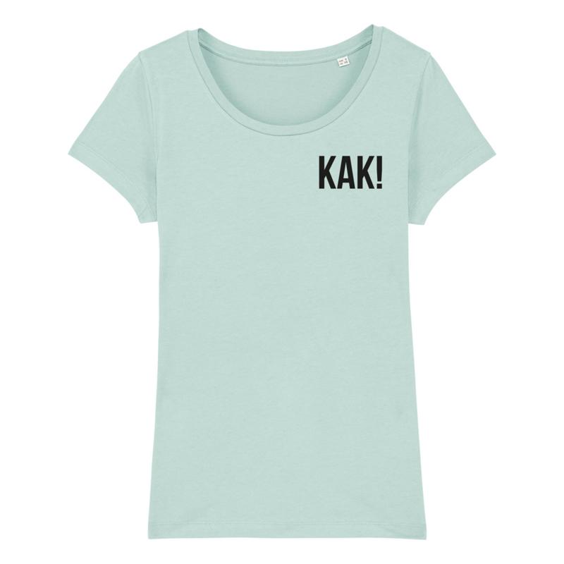 Dames t-shirt - KAK!