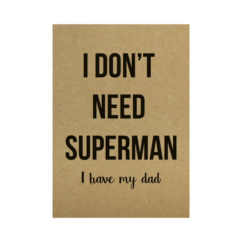 Kraft poster -  I don't need superman I have my dad