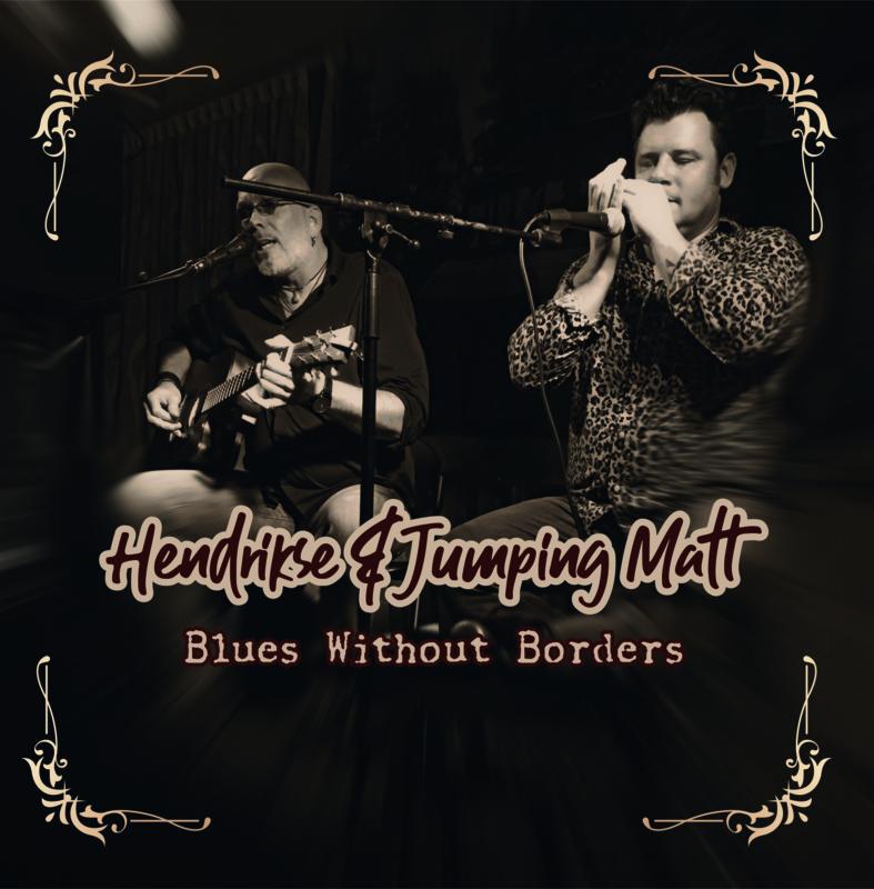 Hendrikse  & Jumping Matt - Blues Without Borders (EP)