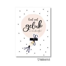 Heel veel geluk in een kaartje!    Ansichtkaart + gelukspoppetje    per 5 stuks