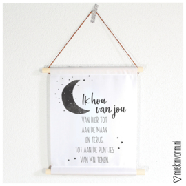 Textielposter || Ik hou van jou van hier tot aan de maan en terug