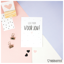 Lieve mam, voor jou! || Ansichtkaart || per 5 stuks
