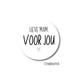 Sticker || Lieve mam, voor jou || per 5 stuks