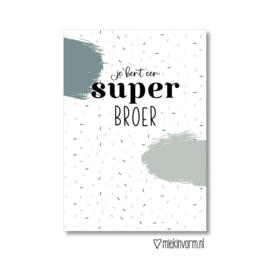 Ansichtkaart || Je bent een super broer || per 5 stuks