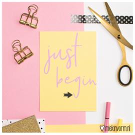 Just begin || Ansichtkaart || per 5 stuks