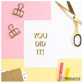 You did it || Ansichtkaart || per 5 stuks
