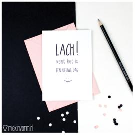 Lach want het is een nieuwe dag :) || Ansichtkaart || per 5 stuks
