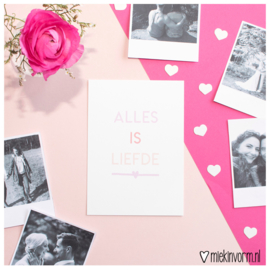 Alles is liefde || Ansichtkaart || per 5 stuks