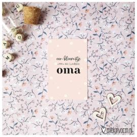 Mini -kaart || een bloemetje voor de liefste oma || per 5 stuks