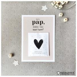 Ansichtkaart + theezakje || Hé pap, bakkie thee voor twee? || per 5 stuks
