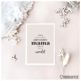 Ansichtkaart || Jij bent de allerliefste, leukste & knapste mama van de heeele wereld || per 5 stuks