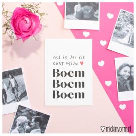 Als ik jou zie gaat mijn hart Boem Boem Boem || Ansichtkaart || per 5 stuks