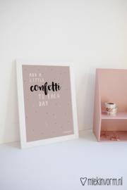 Add a little confetti to each day || A4-poster || per 5 stuks