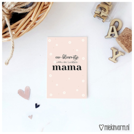 Mini -kaart || een bloemetje voor de liefste mama || per 5 stuks