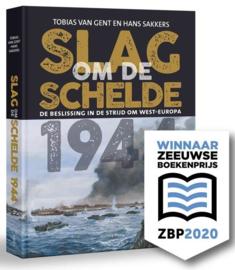 Tobias van Gent en Hans Sakkers - Slag om de Schelde 1944