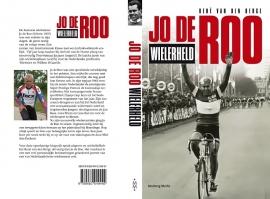 Biografie Jo de Roo - Wielerheld