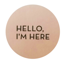 Sticker Hello I'm Here roze
